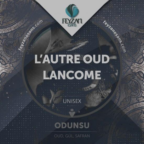 L'autre Oud Lancome Kokusu Esansı